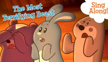 Sing along: The Most Terrifying Beast