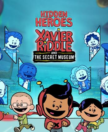 Xavier Riddle - Hidden Heroes